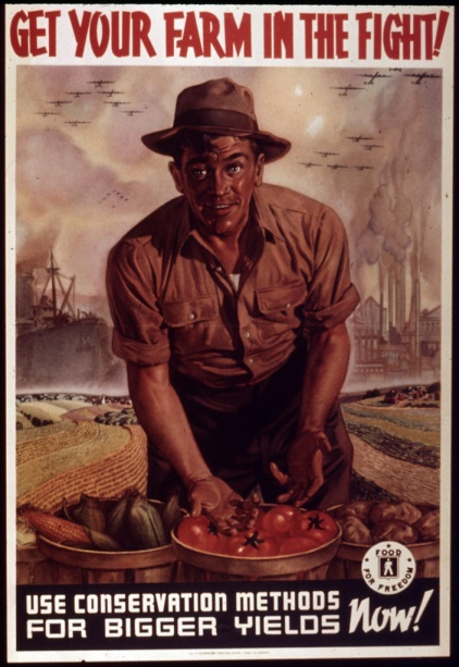 """Get your Farm in the Fight"", 1941 - 1945."" Courtesy U.S. National Archives."