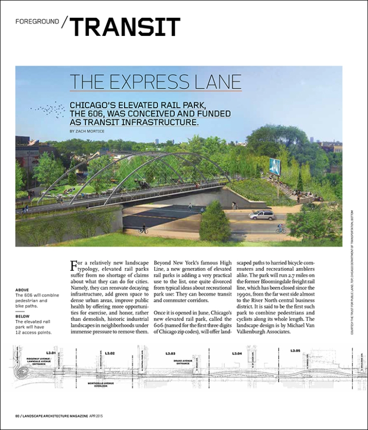 Chicago's elevated rail park, The 606, was conceived and funded as transit infrastructure.