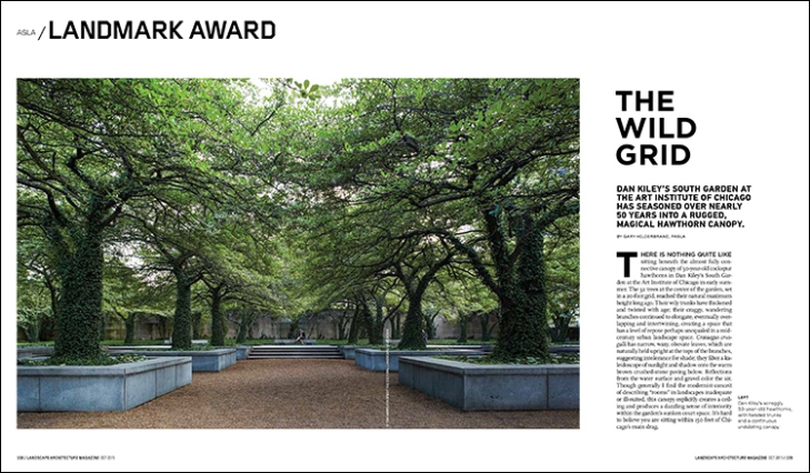 Dan Kiley's South Garden at the Art Institute of Chicago has seasoned over nearly 50 years into a rugged, magical hawthorn canopy.