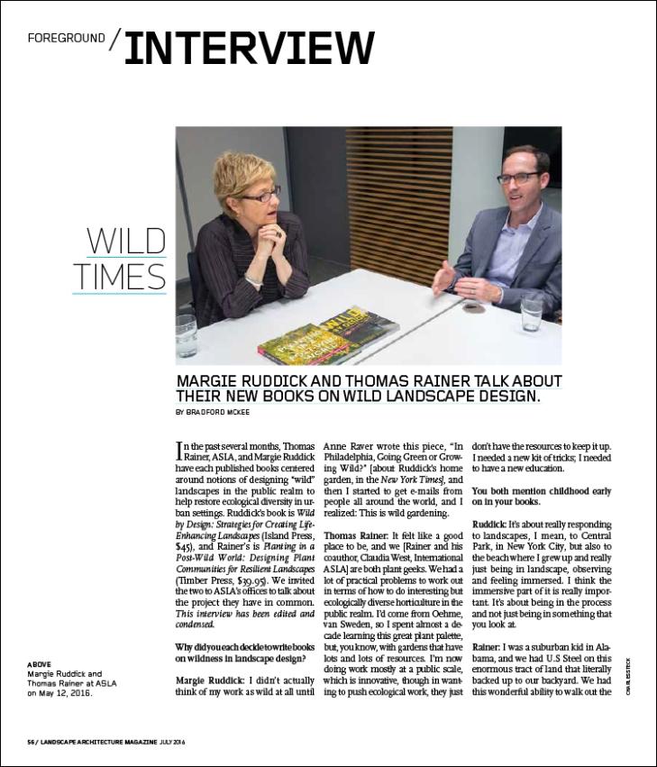 Margie Ruddick and Thomas Rainer talk about their new books on wild landscape design.